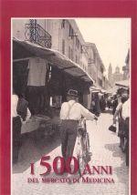 I 500 anni del mercato di Medicina