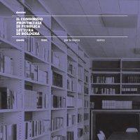 Il Consorzio Provinciale di Pubblica Lettura di Bologna