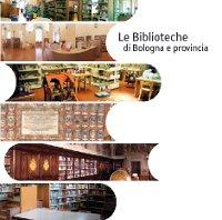 Le Biblioteche di Bologna e provincia | guida