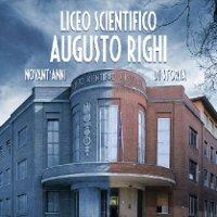 Liceo Agusto Righi. Novant'anni di storia