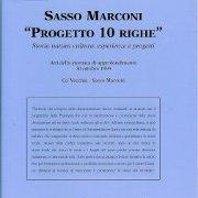"""Sasso Marconi """"Progetto 10 righe"""". Storia natura cultura: esperienze e progetti."""