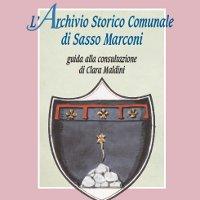 L'Archivio Storico Comunale di Sasso Marconi | Guida alla consultazione