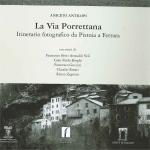 La Via Porrettana. Itinerario fotografico da Pistoia a Ferrara