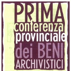 Prima Conferenza provinciale dei Beni archivistici