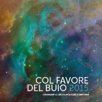 Col Favore del Buio 2015. Osservare il cielo a Bologna e dintorni