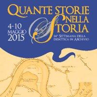 Quante storie nella Storia 2015 | Settimana della didattica in Archivio