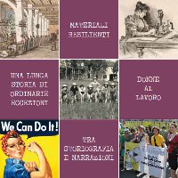 Materiali resilienti: una lunga storia di ordinarie eccezioni. Donne al lavoro tra storia e narrazioni