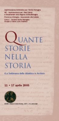 Quante storie nella storia - IV Settimana della didattica in Archivio