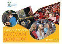 Pubblicato il Rapporto sociale Giovani Generazioni 2009