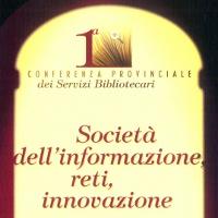 1a Conferenza Provinciale dei Servizi Bibliotecari