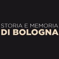 Storia e Memoria di Bologna