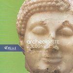 ArcheoloGITE bolognesi 2008. A tavola con gli antichi tra realtà e simboli