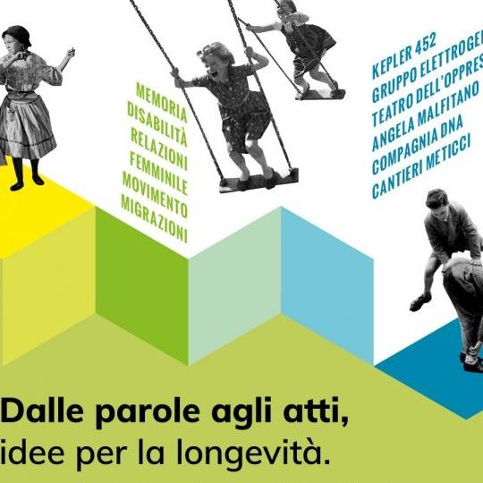 """""""Dalle parole agli atti, idee per la longevità"""", un percorso laboratoriale previsto da ottobre 2020 a maggio 2021"""