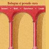 """""""Bologna si prende cura, I tre giorni del welfare"""""""