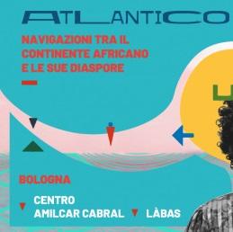 'Atlantico waves - navigazioni tra il continente africano e le sue diaspore'