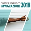 Presentato il Dossier Statistico Immigrazione 2018