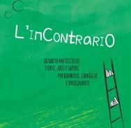 L'InContrario - alfabeto meticcio di storie, arti e sapori per bambini, famiglie e insegnanti