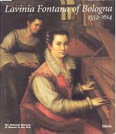 Lavinia Fontana of Bologna (1552 - 1614)