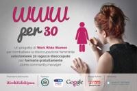 Donne e lavoro, nasce il progetto WWWx30