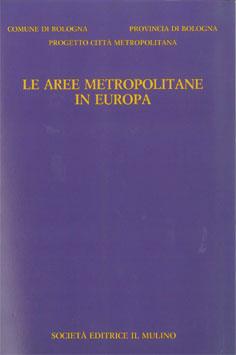 LE AREE METROPOLITANE IN EUROPA