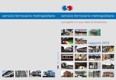 RAPPORTO 2010 Servizio Ferroviario Metropolitano bolognese: il progetto e il suo stato di attuazione