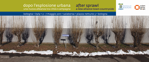 DOPO L'ESPLOSIONE URBANA/AFTER URBAN SPRAWL