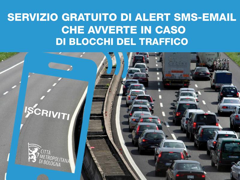 Servizio gratuito di SMS (o email) che avverte in caso di blocchi del traffico