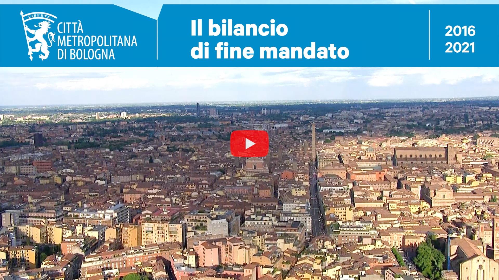 Il Bilancio di fine mandato (2016-2021) della Città metropolitana di Bologna