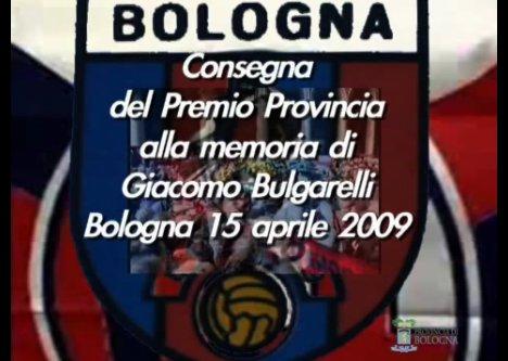 Consegna del Premio Provincia alla memoria di Giacomo Bulgarelli (15 aprile 2009)