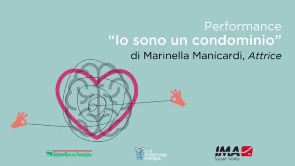 """Performance """"Io sono un condominio"""" di Marinella Manicardi, Attrice"""