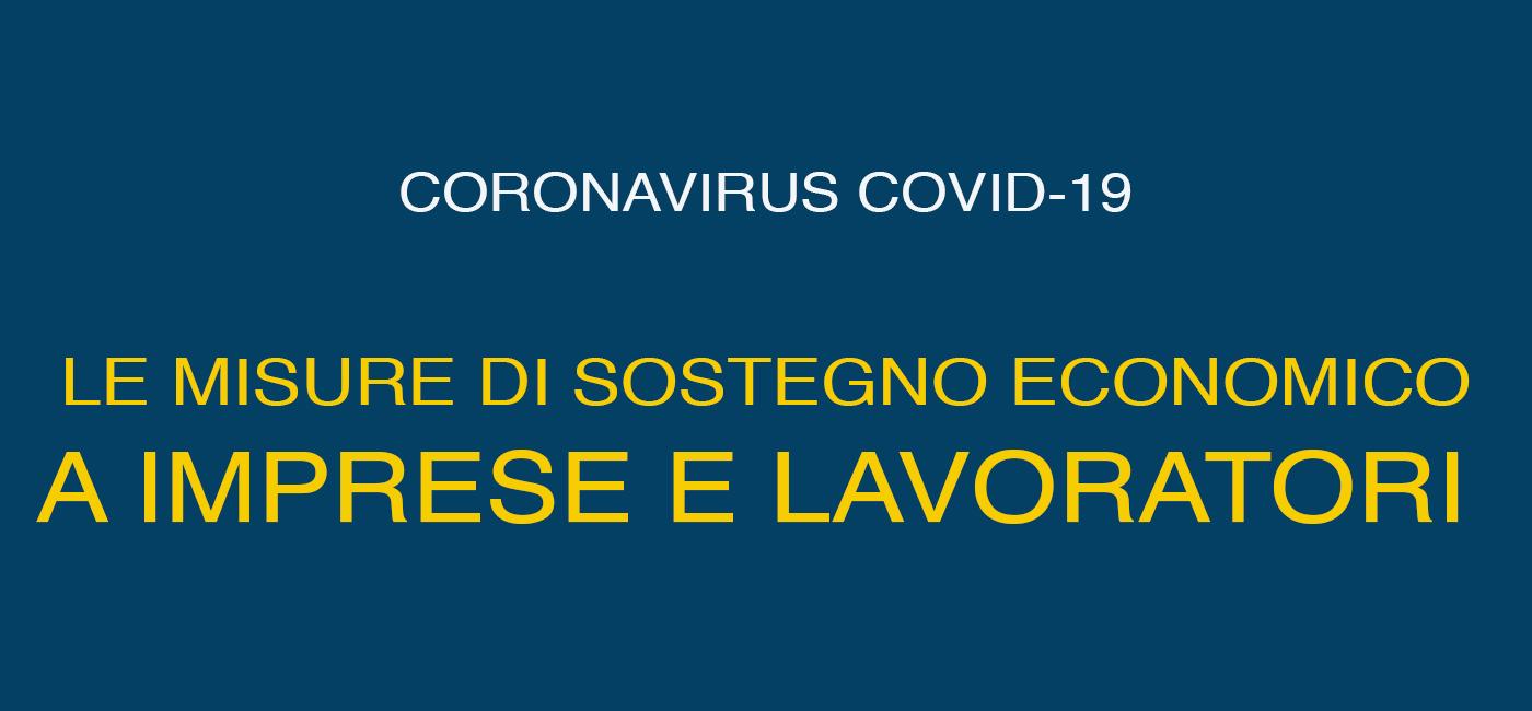 Coronavirus, le misure di sostegno economico a imprese e lavoratori