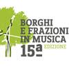 XV edizione di Borghi e frazioni in musica