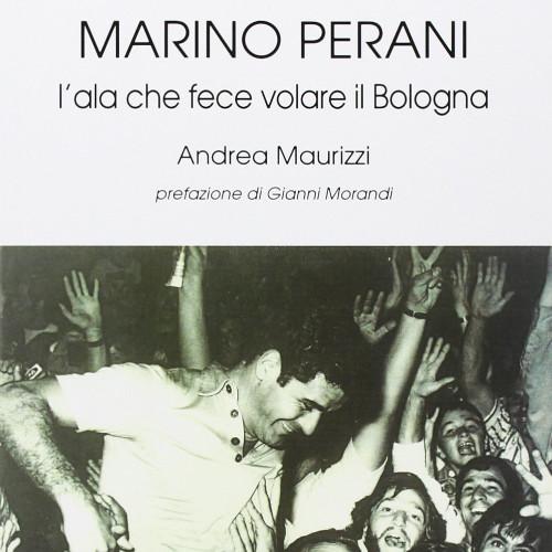 A due anni dalla scomparsa nasce il Memorial Marino Perani