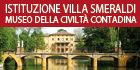 Istituzione Villa Smeraldi Museo della civiltà contadina