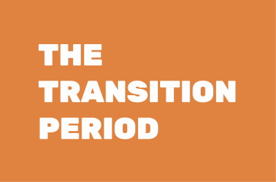 THE TRANSITION PERIOD