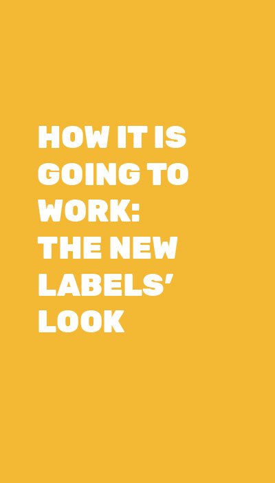 HOW IT IS GOING TO WORK: THE NEW LABELS' LOOK
