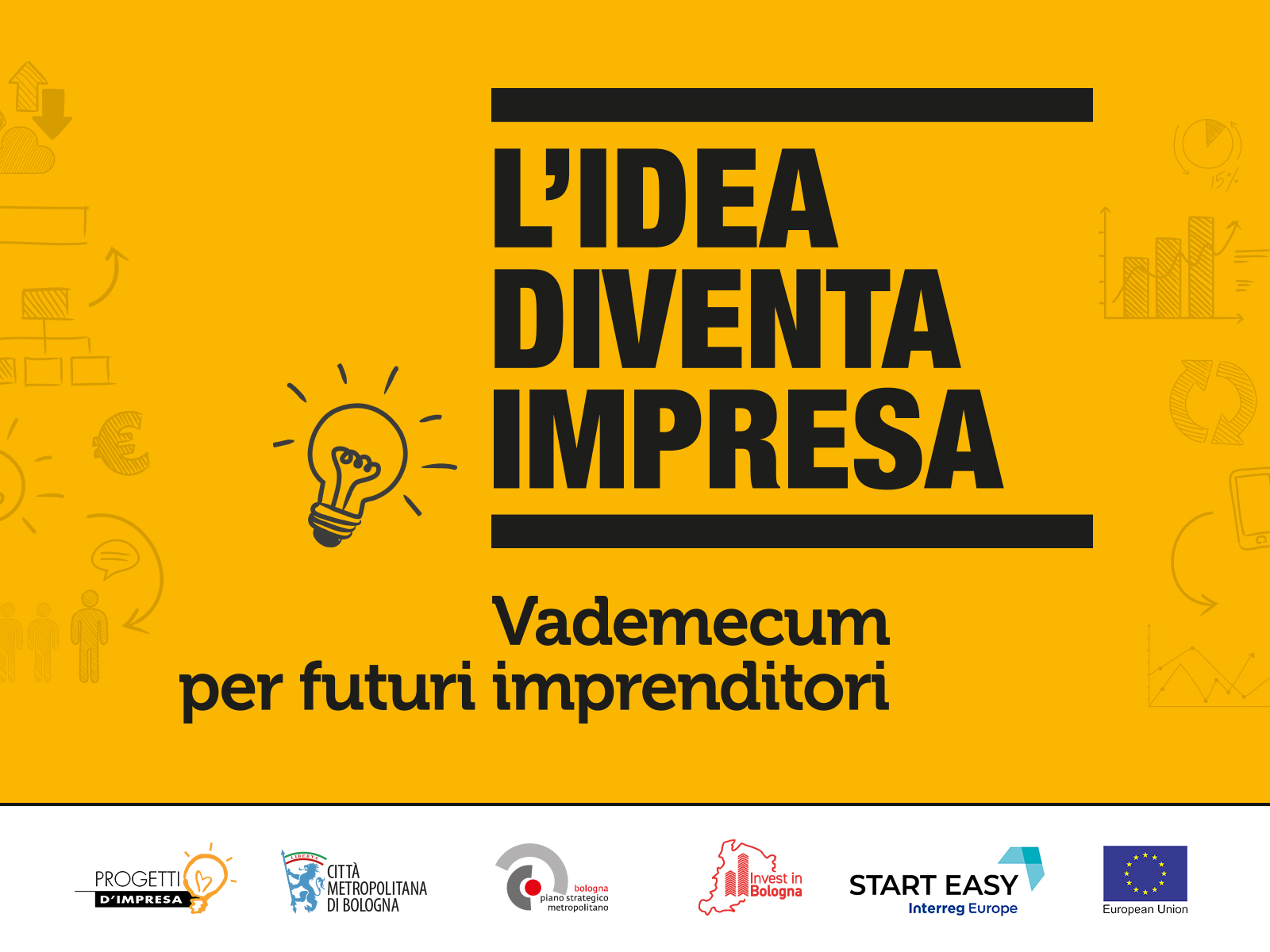 """Online """"L'idea diventa impresa - Vademecum per futuri imprenditori"""""""