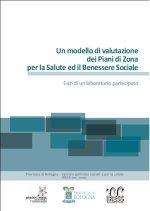 Un modello di valutazione dei Piani di Zona per la Salute ed il Benessere Sociale