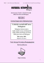 Criticità sociali dell'area bolognese. Indagine demoscopica sugli aspetti socio-assistenziali negli ambiti del Piano di Zona della provincia di Bologna