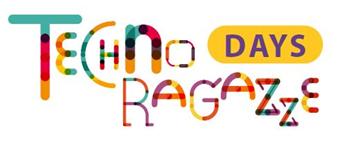 Technoragazze Days
