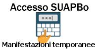 Accesso SUAPBo - Manifestazioni temporanee
